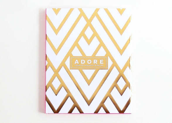 Adore Home Book - A Book of Colourful Interiors